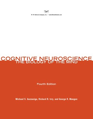 Cognitive Neuroscience. The Biology of the Mind BrainBee参考书