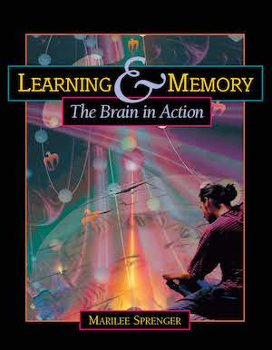 Marilee Sprenger-Learning and memory the brain in action BrainBee参考书